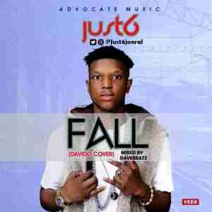 Just 6 - Fall (Davido Cover)